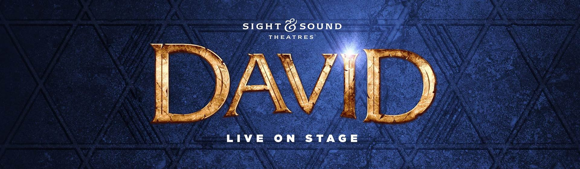 Coming Soon: 'David' at Sight & Sound Theater!